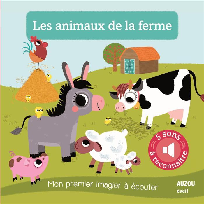 Les animaux de la ferme nouvelle edition coll mon - Imagier animaux de la ferme ...